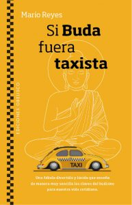 Si Buda fuera taxista - Mario Reyes